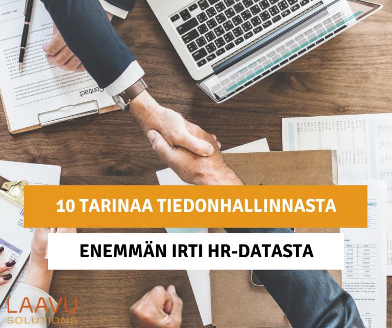10 tarinaa tiedonhallinnasta - Osa 5: Enemmän irti HR-datasta